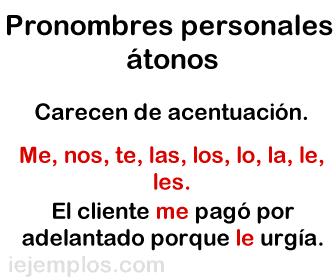 Pronombres personales átonos.